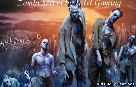 Zombie Server by Intel Gaming