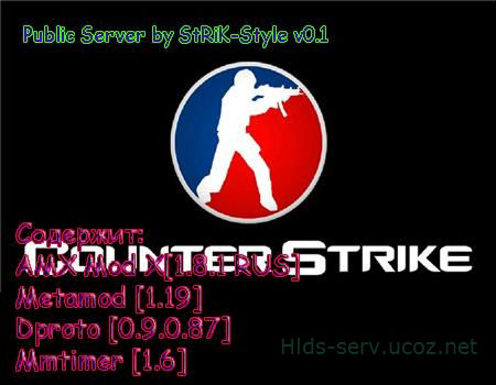 Public Server by StRiK-Style v0.1