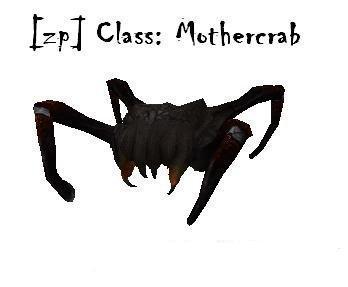 [ZP] Class: Mothercrab