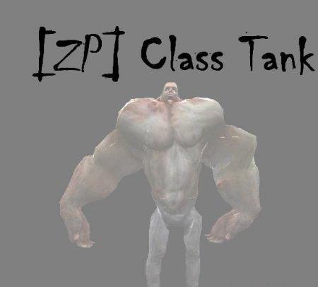 [ZP] Class: Tank (new version)